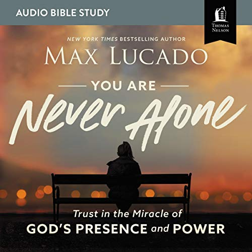 You Are Never Alone: Audio Bible Studies cover art