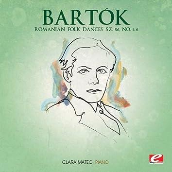 Bartók: Romanian Folk Dances Sz. 56, No. 1 - 6 (Digitally Remastered)