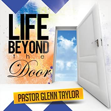 Life Beyond the Door