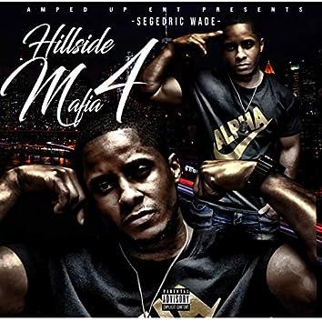 Hillside Mafia 4