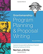 Grantsmanship Second Edition: Program Planning and Proposal Writing