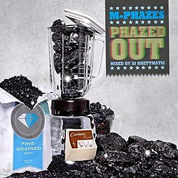 Phazed Out (Mixed by DJ Rhettmatic)