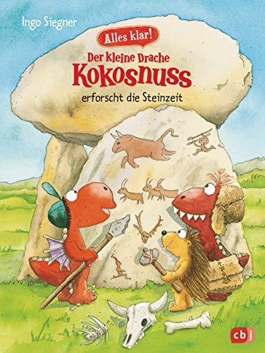 Alles klar! Der kleine Drache Kokosnuss erforscht die Steinzeit: Mit zahlreichen Sach- und...