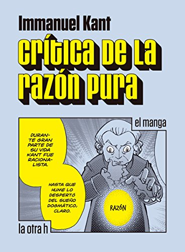 Crítica de la razón pura: el manga (la otra h) (Spanish Edition)