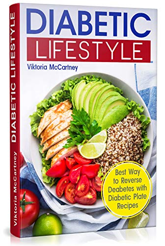Diabetic Lifestyle Diabetic Living Cookbook And Diabetic Diet