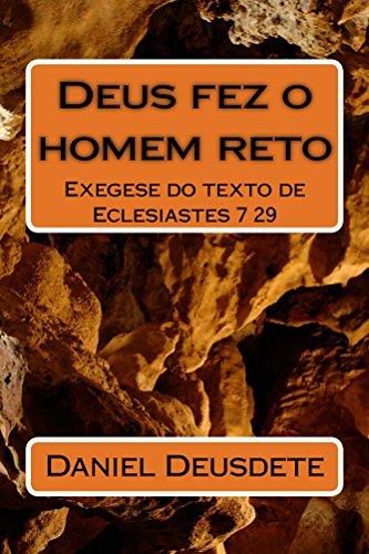 Deus fez o homem reto (Portuguese Edition) por [Daniel Deusdete, Geomario Carneiro]