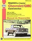 Chevrolet Pickup & Blazer, '67'91 (Spanish) (Haynes Repair Manuals) (Spanish Edition) by John Haynes (1998-12-18)