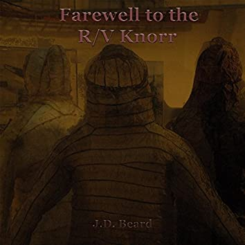 Farewell to the R / V Knorr