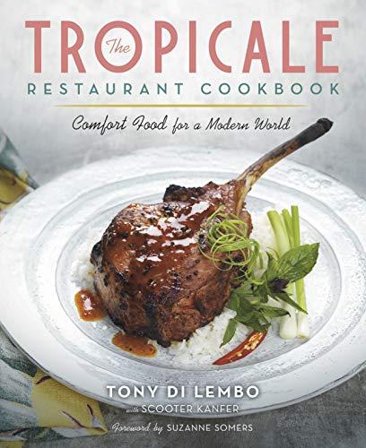 The Tropicale Restaurant Cookbook