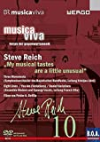 Steve Reich - Musica Viva: My Musical Tastes Are a Little Unusual [Alemania] [DVD]
