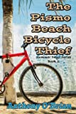 The Pismo Beach Bicycle Thief: Volume 2 (Summer Days Series)