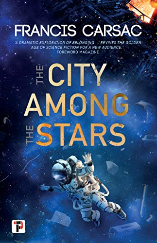 The City Among the Stars (Fiction Without Frontiers)