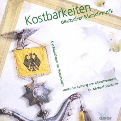Kostbarkeiten Deutscher Marschmusik