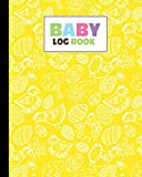 Baby Log Book: Chickens Baby Log Book, Record Sleep, Feed, Diapers, Activities And Supplies Needed. Perfect For New Parents Or Nannies, 120 Pages, Size 8' x 10 '