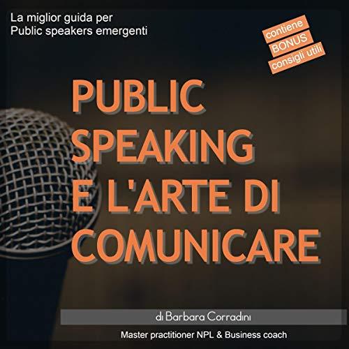 Public speaking e l'arte di comunicare copertina