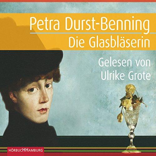 Die Glasbläserin audiobook cover art