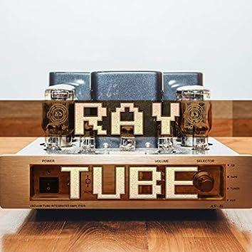 Ray Tube