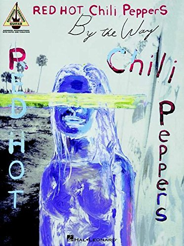Red Hot Chili Peppers By The Way Tab Gtr Rec Vers: Songbook, Grifftabelle für Gitarre: