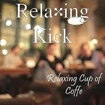 Relaxing Kick