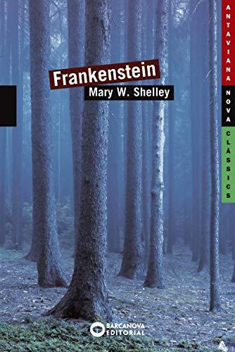 Frankenstein (Llibres infantils i juvenils - Antaviana - Antaviana Clàssics)