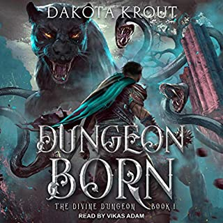 Dungeon Born     Divine Dungeon Series, Book 1              By:                                                                                                                                 Dakota Krout                               Narrated by:                                                                                                                                 Vikas Adam                      Length: 12 hrs and 32 mins     481 ratings     Overall 4.6