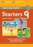 Cambridge English Young Learners 9 Starters Student's Book: Authentic Examination Papers from Cambridge English Language Assessment: Vol. 9