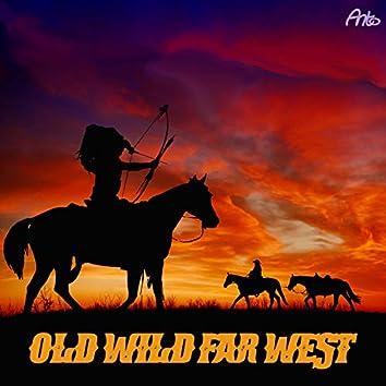 Old Wild Far West