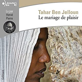 Le mariage de plaisir                   By:                                                                                                                                 Tahar Ben Jelloun                               Narrated by:                                                                                                                                 Hervé Pierre                      Length: 7 hrs and 7 mins     9 ratings     Overall 4.4