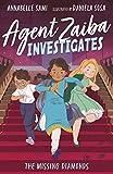 The Missing Diamonds (Agent Zaiba Investigates)