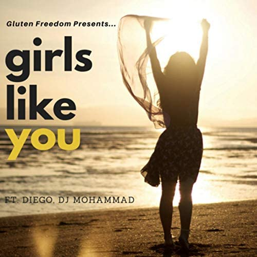 Gluten Freedom feat. Diego & DJ Mohammad