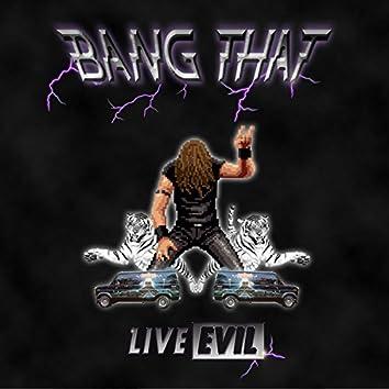 Bang That!