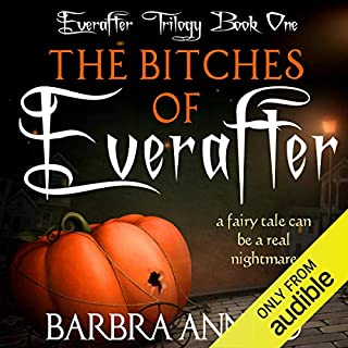 The Bitches of Everafter: A Fairy Tale audiobook cover art