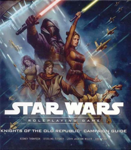 Knights of the Old Republic Campaign Guide (Star Wars Roleplaying Game)