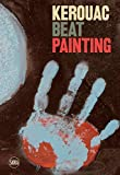 Kerouac: Beat Painting