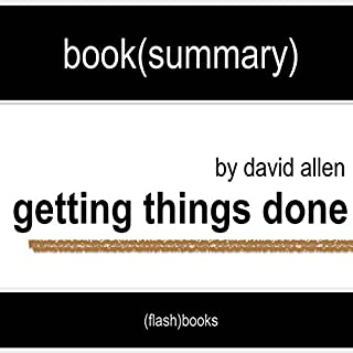 Getting Things Done: The Art of Stress-Free Productivity by David Allen - Book Summary cover art