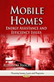 Mobile Homes: Energy Assistance & Efficiency Issues (Housing Issues, Laws and Programs)