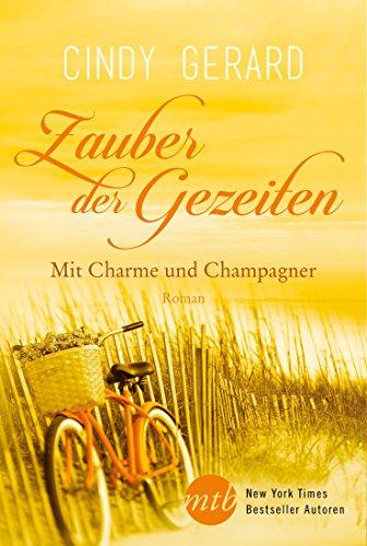 Zauber der Gezeiten: Mit Charme und Champagner
