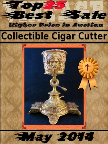 Top25 Best Sale - May 2014 - Collectible Cigar Cutter (English Edition)