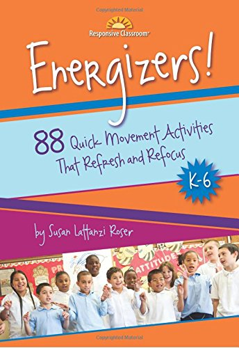 Compare Textbook Prices for Energizers! 88 Quick Movement Activities That Refresh and Refocus, K-6 1st Edition ISBN 9781892989338 by Susan Lattanzi Roser