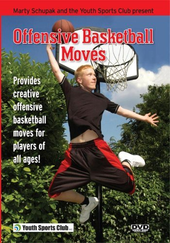 Offensive Basketball Moves by Marty Schupak