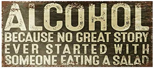 1 x Alcohol - No Great Story Starts with A Salad - Funny Saying Retro Vinyl Wall Sticker Home Man Cave Pub Shed Bar Gamer 7.5 x 3.5 Inches (Printed Colour Image)