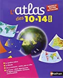 L'Atlas des 10-14 ans by Collectif (2014-07-03) - Nathan - 03/07/2014