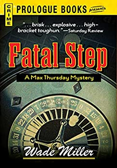 Fatal Step (Prologue Books) by [Wade Miller]