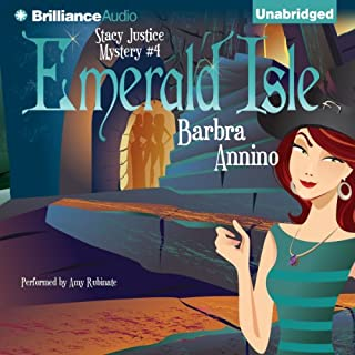 Emerald Isle     A Stacy Justice Mystery, Book 4              By:                                                                                                                                 Barbra Annino                               Narrated by:                                                                                                                                 Amy Rubinate                      Length: 7 hrs and 48 mins     477 ratings     Overall 4.3