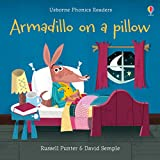 Armadillo on a pillow (Phonics Readers)