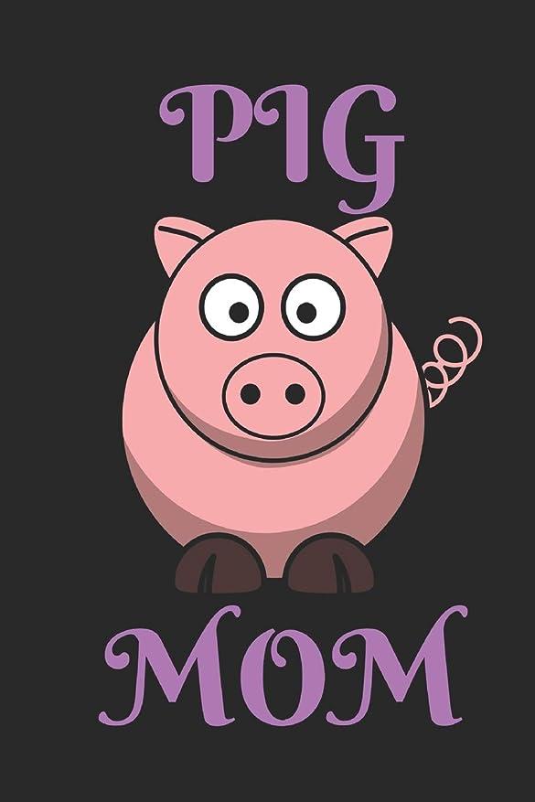 製油所差大惨事Pig Mom: Writing 120 Pages  Funny Notebook Journal -  Small Lined  (6
