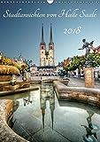 Stadtansichten von Halle Saale 2018 (Wandkalender 2018 DIN A3 hoch): Halle an der Saale von seiner schönsten Seite. (Monatskalender, 14 Seiten ) ... [Kalender] [Apr 01, 2017] Friebel, Oliver