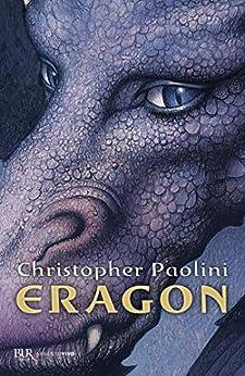 Eragon: Il ciclo dell'eredità #1 van [Christopher Paolini, M. C. Scotto di Santillo]