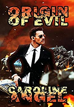 Origin of Evil by [Caroline Angel]