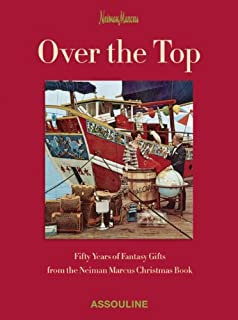 Neiman Marcus: Over the Top